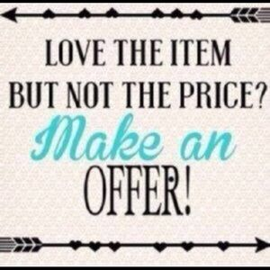Other - Make me an offer...